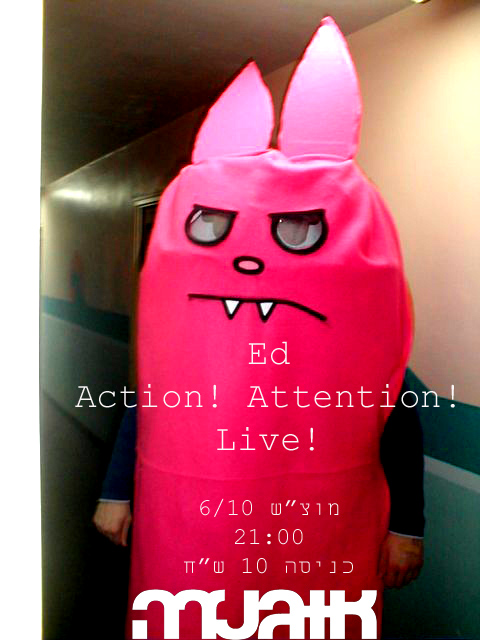 ED + !Action!Attention!